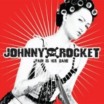 Johnny Rocket - Pain Is Her Game