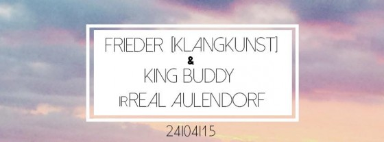 Party-mit-Frieder-und-King-Buddy_24-04-15_irReal
