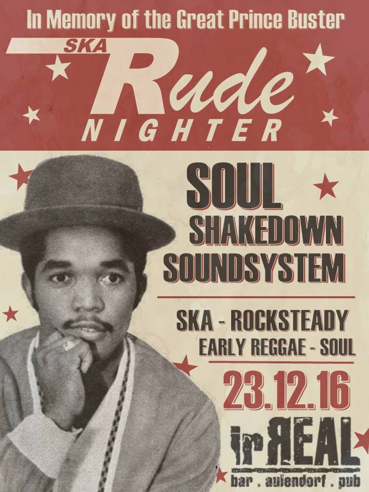 In Memory of the Great Prince Buster – Ska Rude Nighter mit dem Soul Shakedown Soundsystem am 23.12.2016 im Irreal/Aulendorf